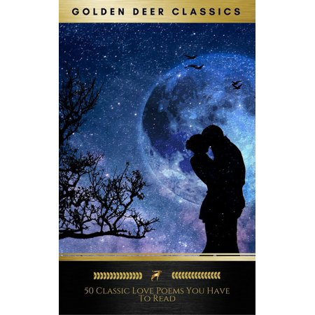 50 Classic Love Poems You Have To Read (Golden Deer Classics) - eBook thumbnail