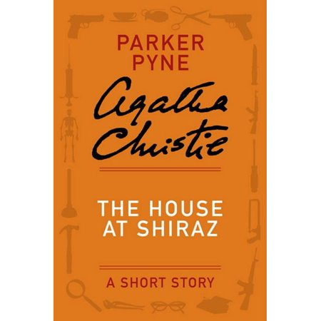 The House at Shiraz - eBook