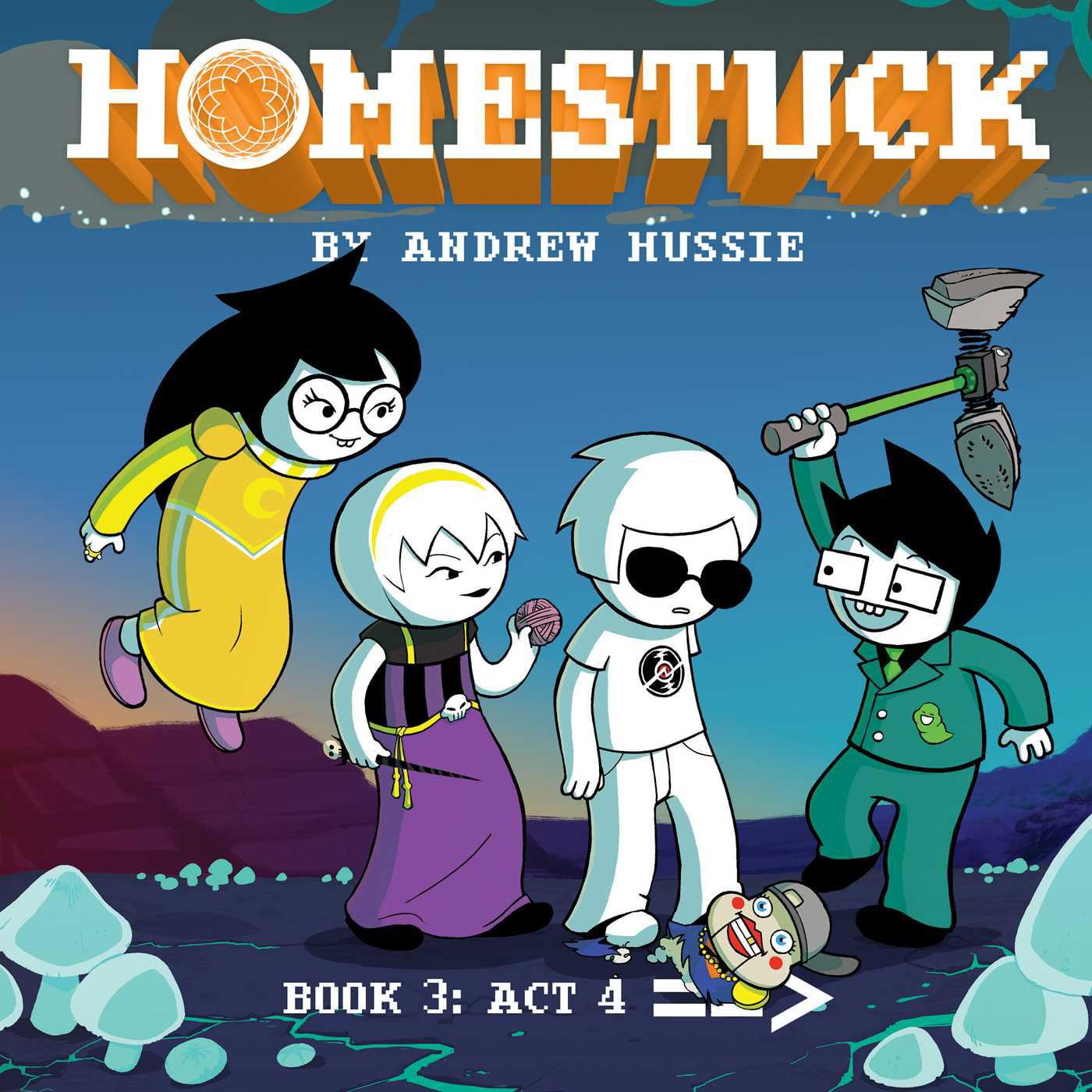 Homestuck : Book 3: Act 4