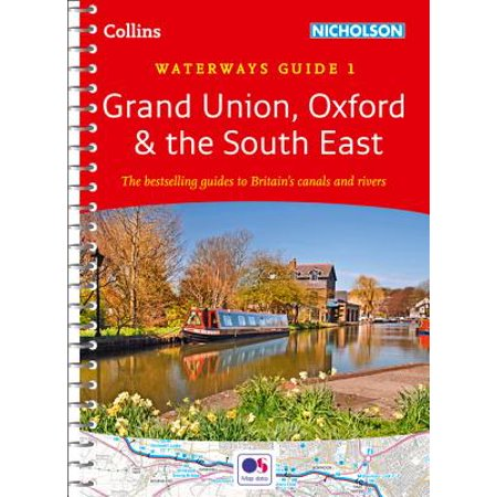 South Patio Union (Collins Nicholson Waterways Guides – Grand Union, Oxford & the South East No.)