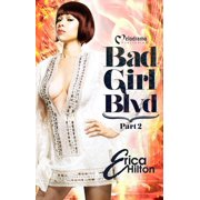 Bad Girl Blvd - Part 2 - eBook