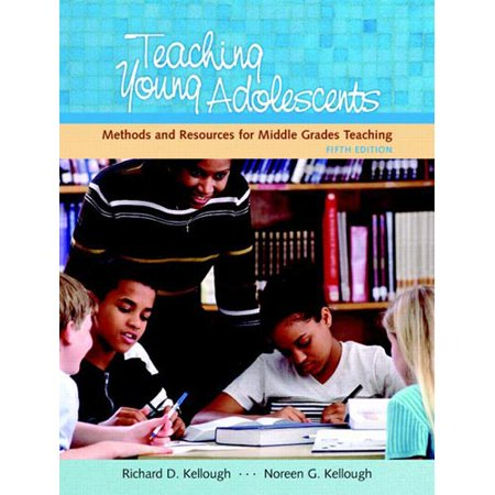 Teaching Young Adolescents: Methods and Resources for Middle Grades Teaching
