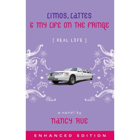 Limos, Lattes and My Life on the Fringe (Enhanced Edition) - eBook - Hollywood Limo