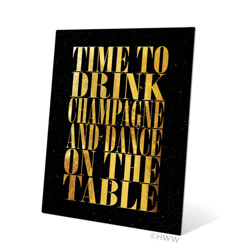 Click Wall Art Time To Drink Champagne Textual Art Plaque