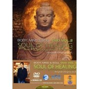 Body Mind & Soul 2: Soul of Healing the Mystery & by