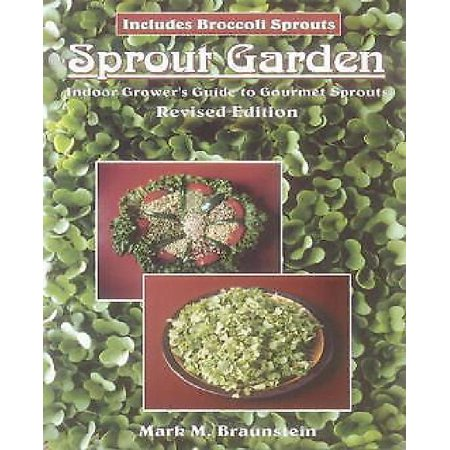Sprout Garden: Indoor Grower's Guide To Gourmet Sprouts: Includes Broccoli Sprouts - image 1 of 1
