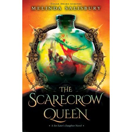 The Scarecrow Queen : A Sin Eater's Daughter Novel