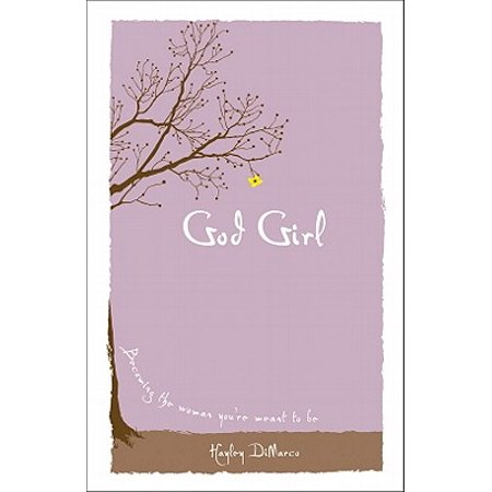 God Girl : Becoming the Woman You're Meant to Be](Meant To Be Mint)