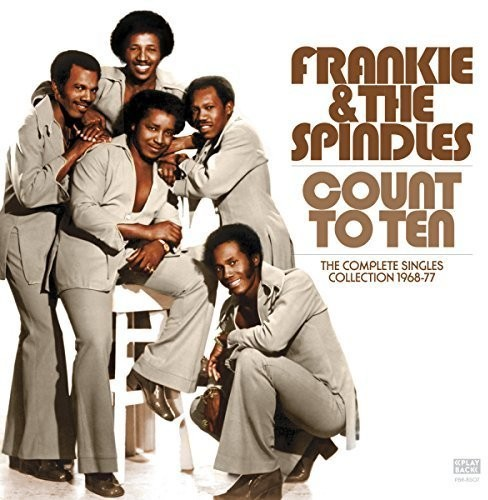 Frankie & the Spindles - Count to Ten - Complete Singles Collection 1968-77 [CD]