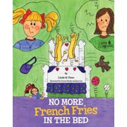 No More French Fries in the Bed - eBook