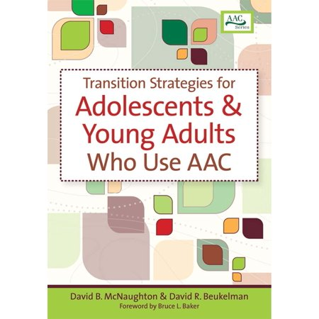 Transition Strategies for Adolescents and Young Adults Who Use AAC](Advanced Transition Words)