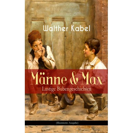Männe & Max - Lustige Bubengeschichten (Illustrierte Ausgabe) - eBook](Lustige Gruselgeschichte Halloween)