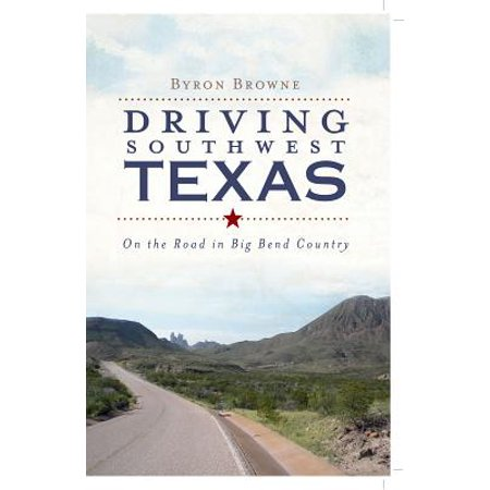 Driving Southwest Texas - eBook