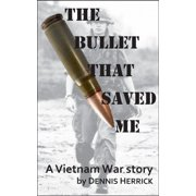 The Bullet That Saved Me - eBook