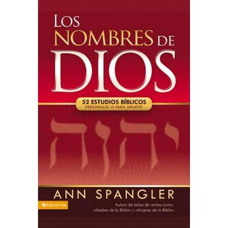 Los Nombres de Dios : 52 Estudios Bíblicos Personales O Para