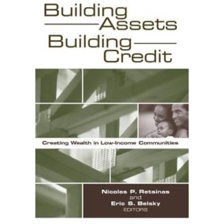 Building Assets  Building Credit  Creating Wealth In Low Income Communities