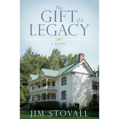 The Gift of a Legacy : A - Legacy Gift