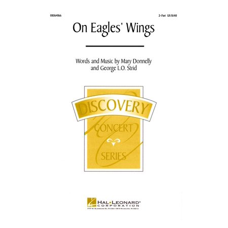 Hal Leonard On Eagles' Wings (2-Part and Piano) 2-Part composed by Mary (Eagle Group Panco Rack)