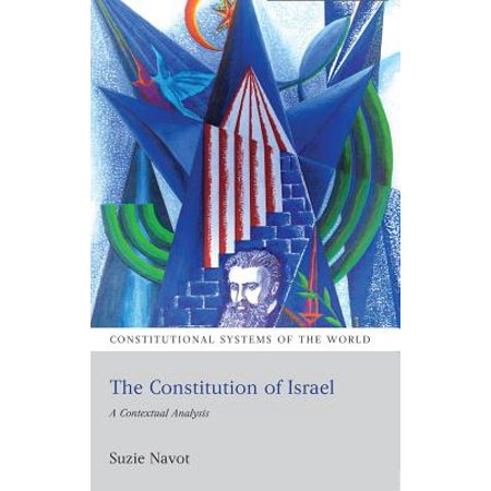The Constitution of Israel : A Contextual Analysis