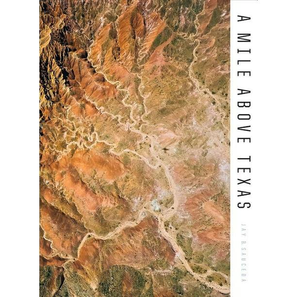Eight Mile Alabama: A Mile Above Texas (Hardcover)