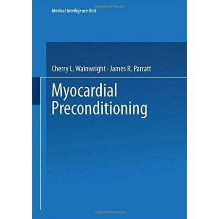 Myocardial Preconditioning  Softcover Reprint Of The Origi
