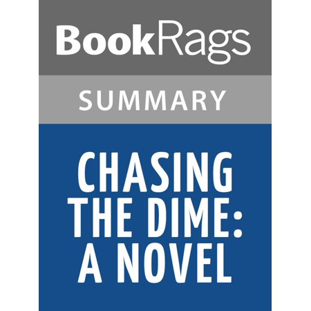 Chasing the Dime: A Novel by Michael Connelly Summary & Study Guide -