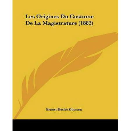 Les Origines Du Costume de La Magistrature (Halloween's Origins)