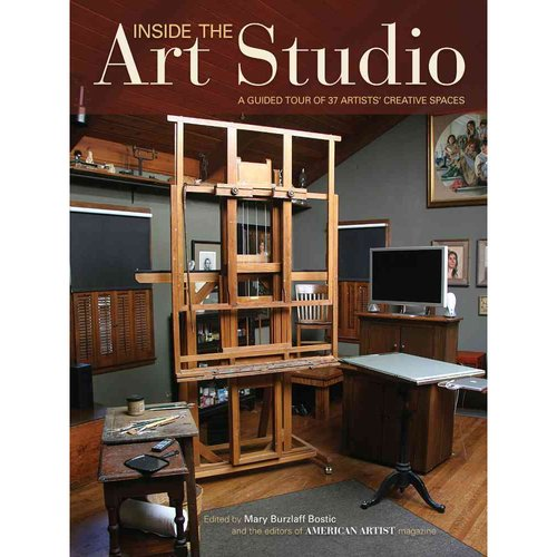 Inside the Art Studio: A Guided Tour of 37 Artists' Creative Spaces
