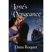 Love's Vengeance - eBook