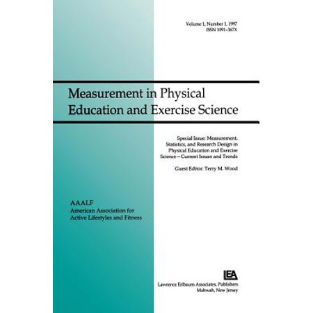 Measurement, Statistics, and Research Design in Physical Education and Exercise Science: Current Issues and Trends - eBook
