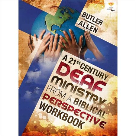 Cicso Independent B1225 A 21st Century Deaf Ministry From a Biblical Perspective Workbook