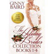 The Holiday Brides Collection (Books 1-4) (Holiday Brides Series) - eBook