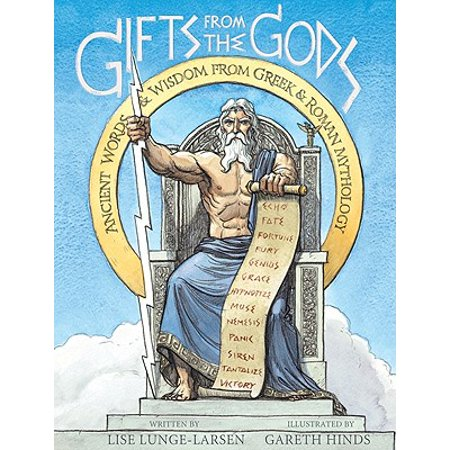 Gifts from the Gods : Ancient Words and Wisdom from Greek and Roman Mythology (Jason Roman Mythology)