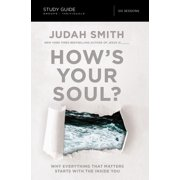 How's Your Soul?: Why Everything That Matters Starts with the Inside You (Paperback)