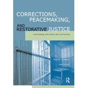 Corrections, Peacemaking and Restorative Justice - eBook