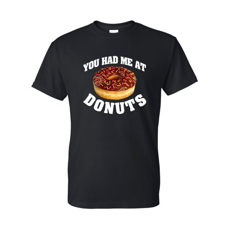 Cute Short Halloween Sayings (You Had Me At Donuts Funny Saying Mens Short Sleeve)