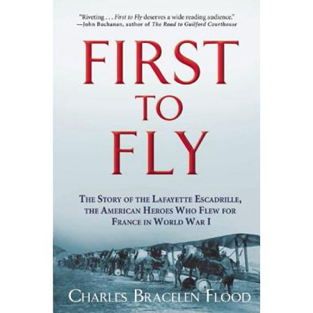 FIRST TO FLY: THE STORY OF THE LAFAYETTE