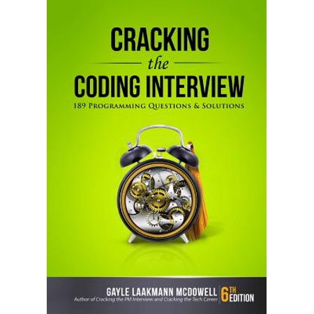 Cracking the Coding Interview : 189 Programming Questions and