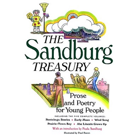 The Sandburg Treasury : Prose and Poetry for Young