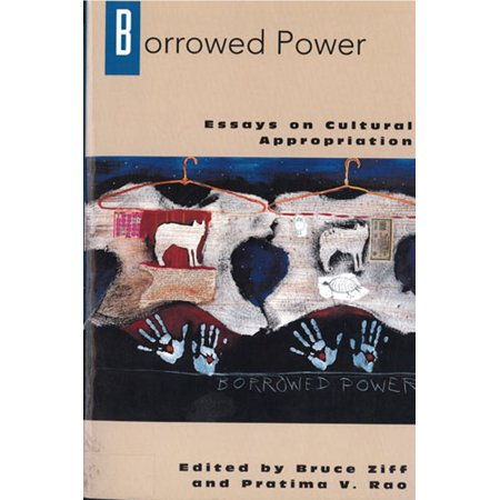 Halloween Cultural Appropriation (Borrowed Power : Essays on Cultural)