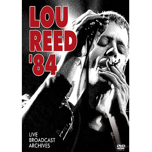 Lou Reed: '84 Broadcast Archives (Music DVD)