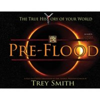 Preflood to Nimrod to Exodus: PreFlood: An Easy Journey Into the PreFlood World by Trey Smith (Paperback) (Paperback)