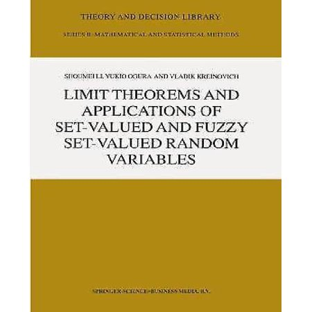 Limit Theorems and Applications of Set-Valued and Fuzzy Set-Valued Random