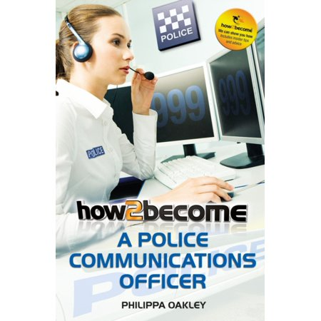 How To Become A Police Communications Officer  999 Emergency Operator   How2become   Paperback