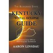 Kentucky Total Eclipse Guide - eBook
