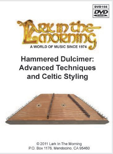 Hammered Dulcimer: Advanced Techniques and Celtic Styling by