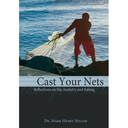 Cast Your Nets - eBook (Cast Your Nets On The Other Side)