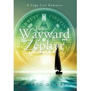 The Wayward Zephyr : A Cape Cod Romance