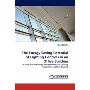 The Energy Saving Potential of Lighting Controls in an Office Building