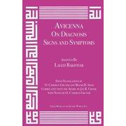 Avicenna on Diagnosis : Signs and Symptoms